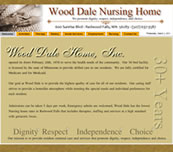 Minnesota Valley Technology Inc., website design for Wood Dale Nursing Home.  We also specialize in network support for small to medium size businesses.  Branch office connectivity with secure VPN technologies, content filtering to help reduce unwanted employee websurfing on company time, remote managment options, backup solutions, and more... so please call our office to make an appointment.