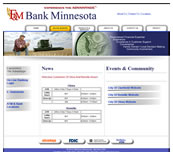 Minnesota Valley Technology Inc., website design for F&M Bank Minnesota.  We also specialize in network support for small to medium size businesses.  Branch office connectivity with secure VPN technologies, content filtering to help reduce unwanted employee websurfing on company time, remote managment options, backup solutions, and more... so please call our office to make an appointment.
